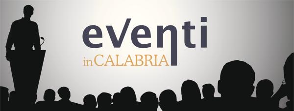Calendario Concerti Calabria.Calendario Eventi In Calabria Sagre Feste Fiere Concerti