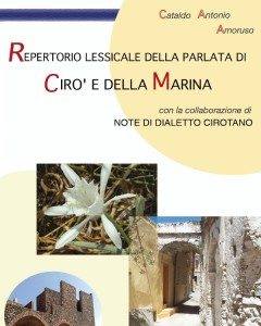 La parlata di Cirò e della Marina raccolta in un libro di Cataldo Antonio Amoruso